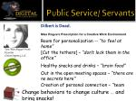 public service servants