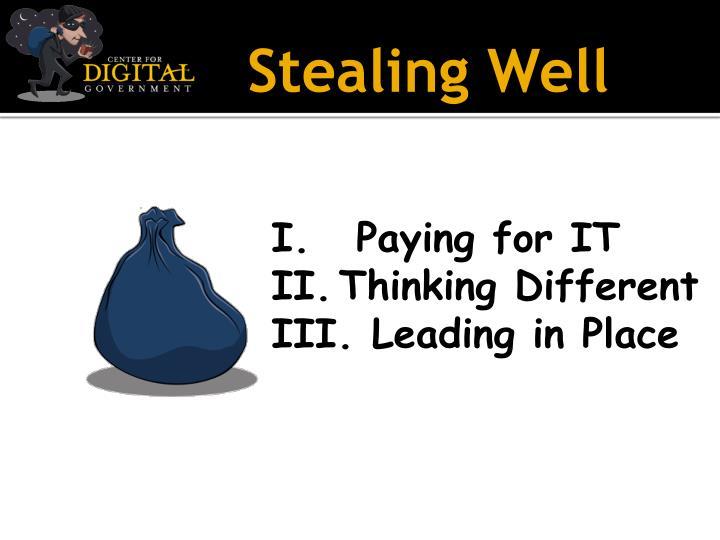 Stealing Well