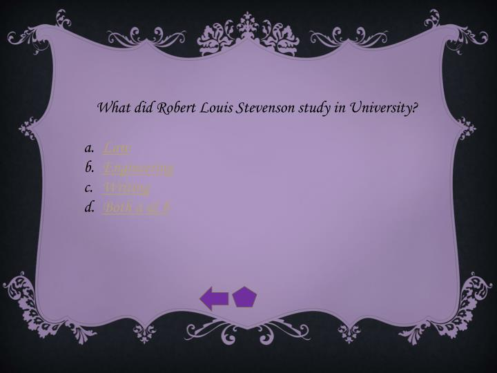 What did Robert Louis Stevenson study in University?
