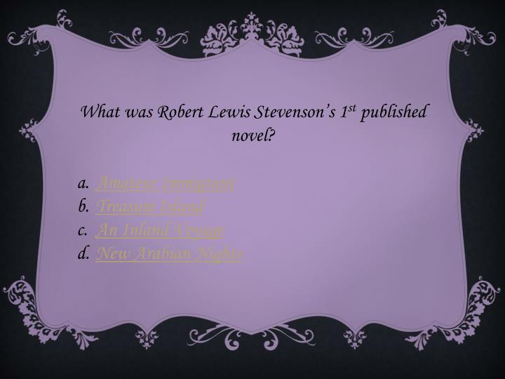 What was Robert Lewis Stevenson's 1