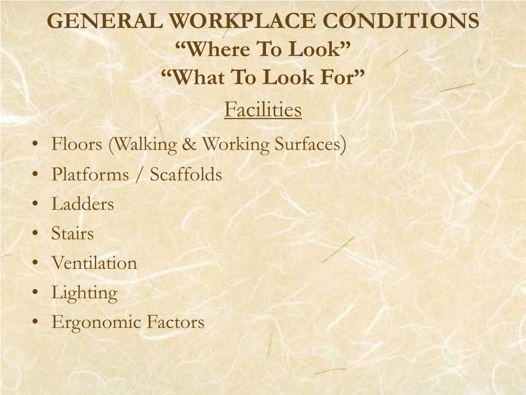 GENERAL WORKPLACE CONDITIONS