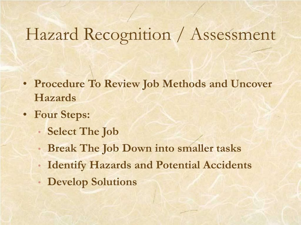 Hazard Recognition / Assessment