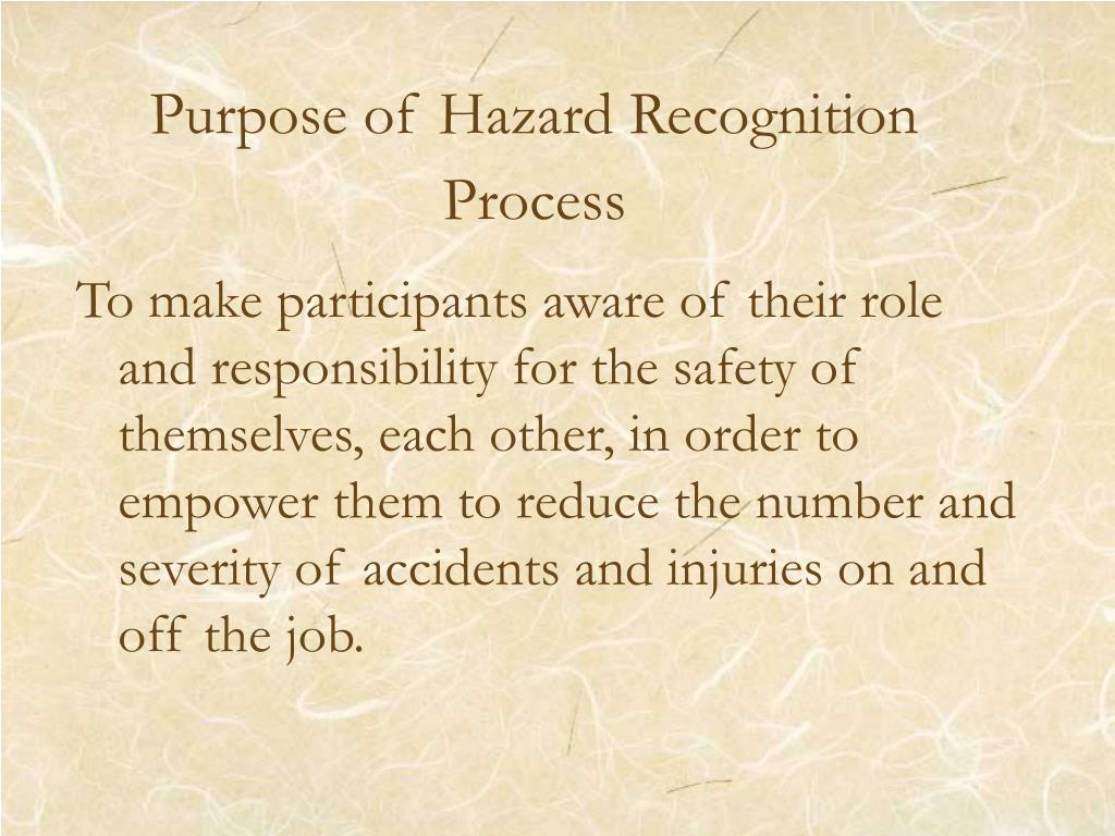 Purpose of Hazard Recognition Process