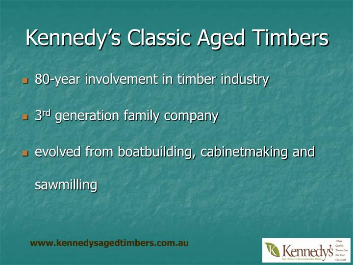 Kennedy's Classic Aged Timbers