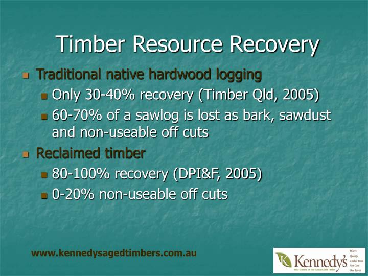 Timber Resource Recovery