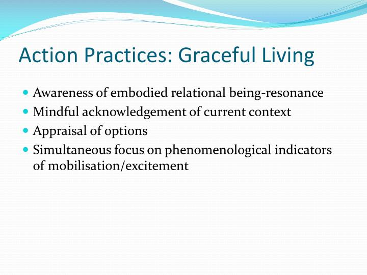 Action Practices: Graceful Living