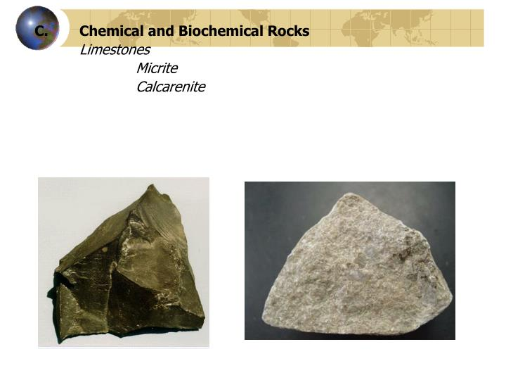 Chemical and Biochemical Rocks