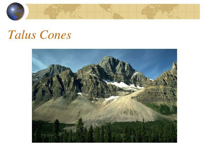 Talus Cones