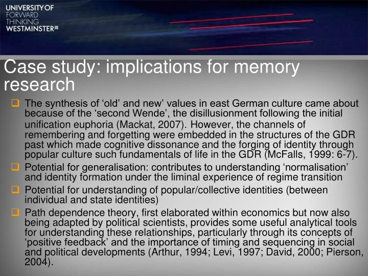 Case study: implications for memory research