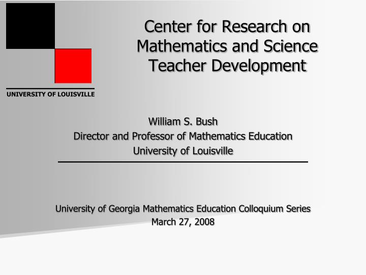 Center for research on mathematics and science teacher development l.jpg