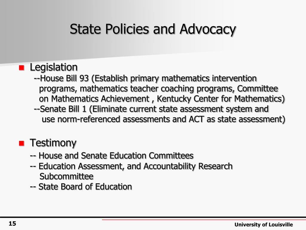 State Policies and Advocacy