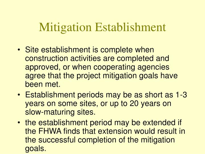 Mitigation Establishment