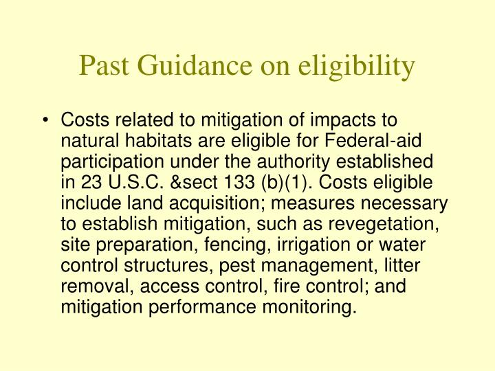 Past guidance on eligibility