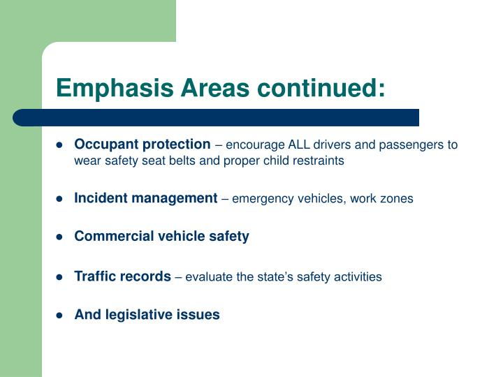 Emphasis Areas continued: