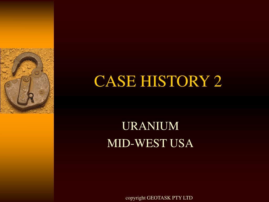CASE HISTORY 2