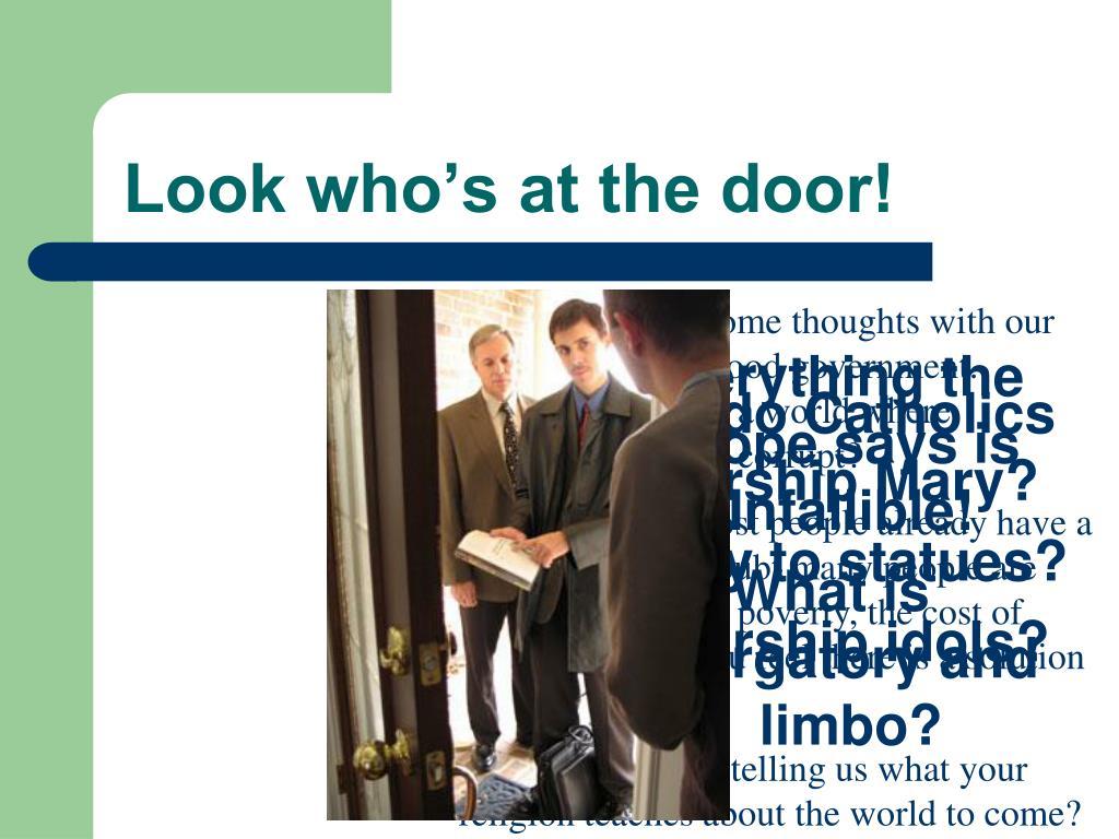 Look who's at the door!