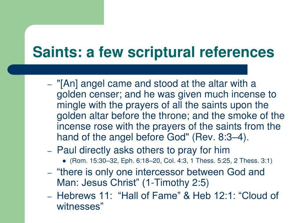 Saints: a few scriptural references