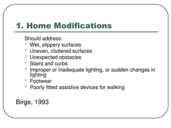 1. Home Modifications