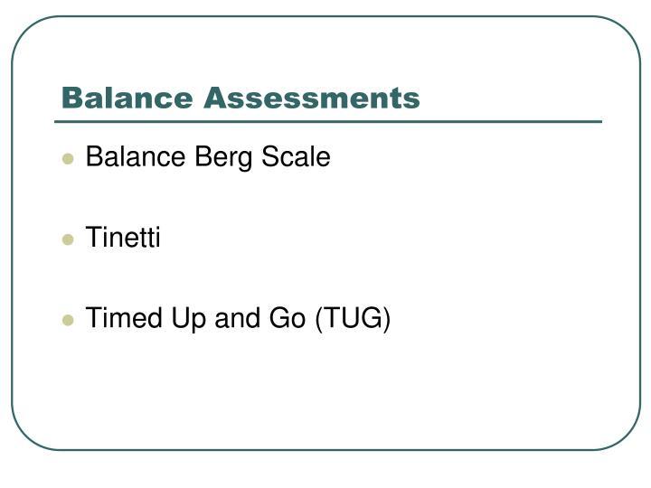 Balance Assessments