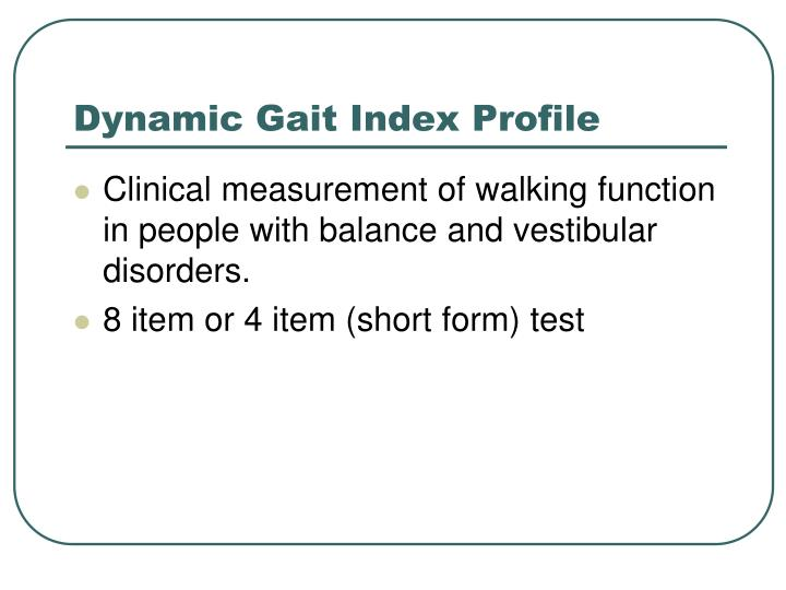 Dynamic Gait Index Profile