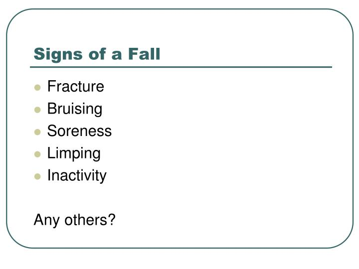 Signs of a Fall