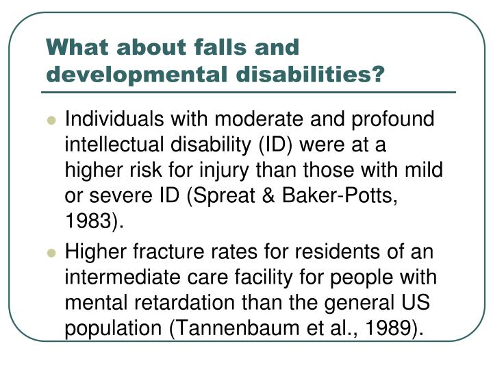 What about falls and developmental disabilities?
