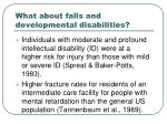 what about falls and developmental disabilities