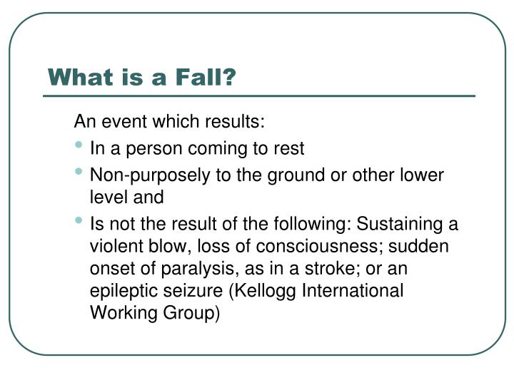 What is a Fall?