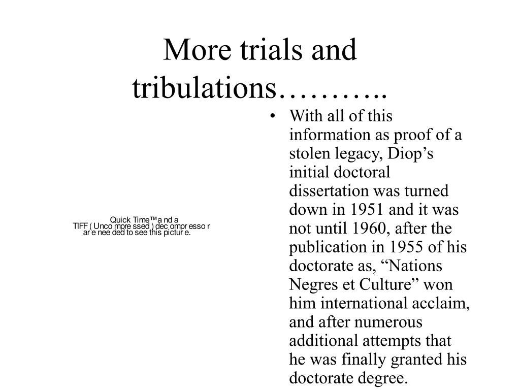 More trials and tribulations………..