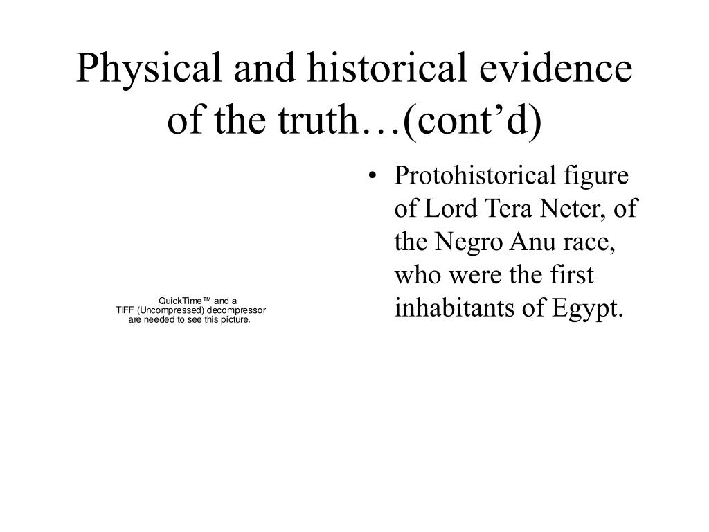 Physical and historical evidence of the truth…(cont'd)
