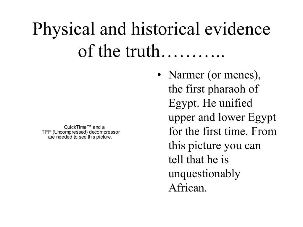 Physical and historical evidence of the truth………..