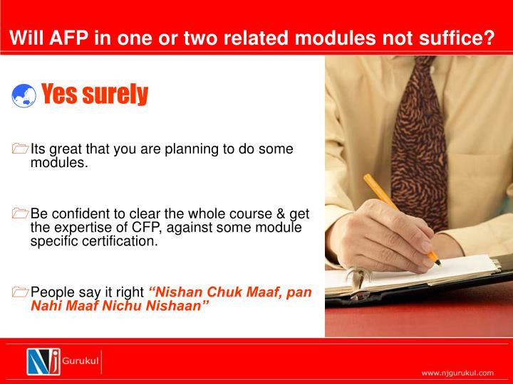 Will AFP in one or two related modules not suffice?