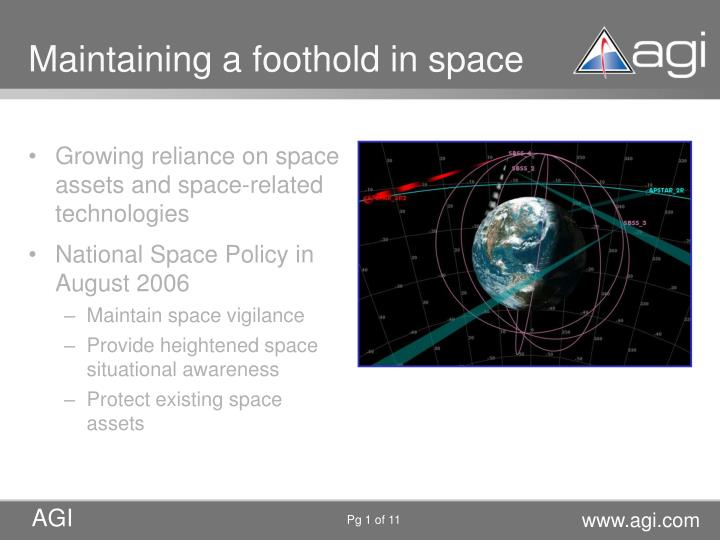 Maintaining a foothold in space