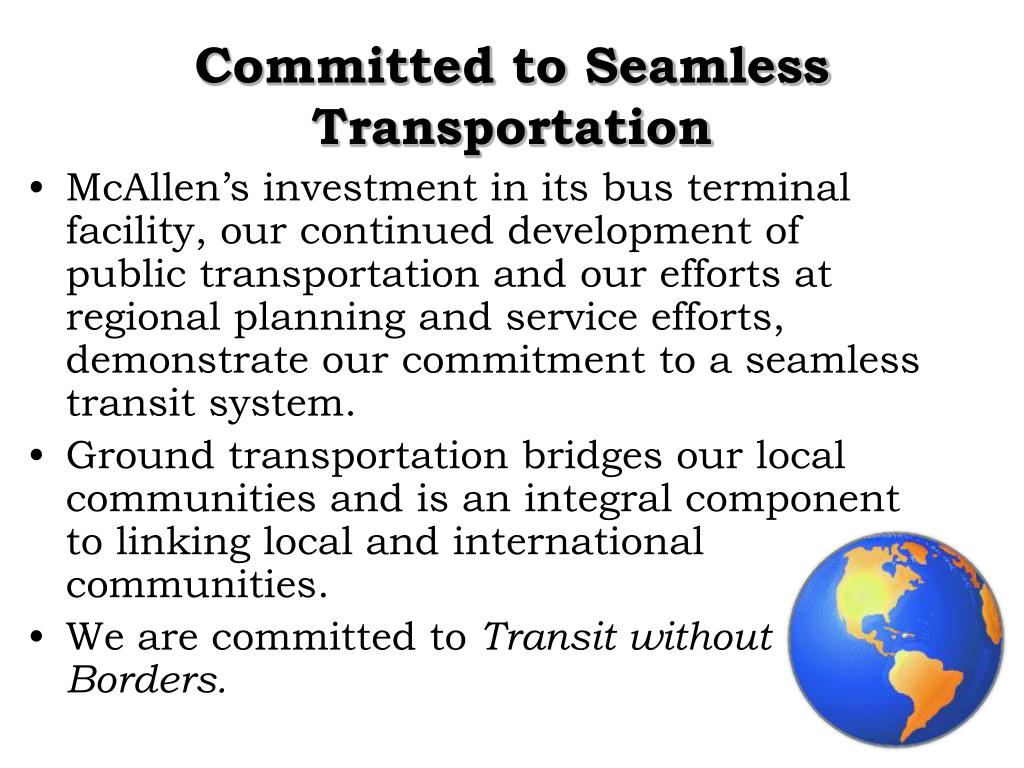 Committed to Seamless Transportation