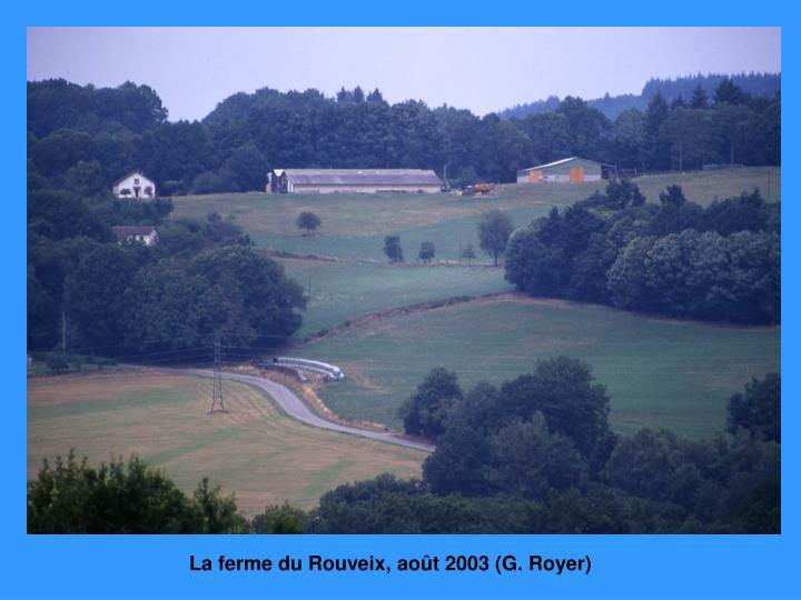 La ferme du Rouveix, août 2003 (G. Royer)