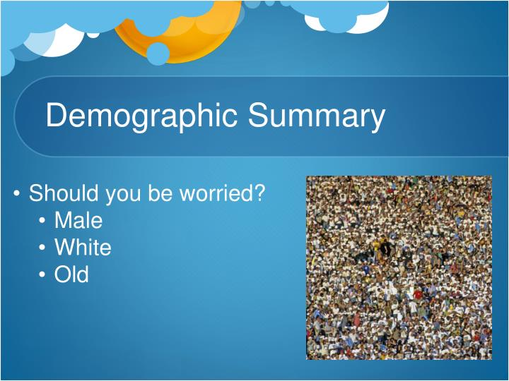 Demographic Summary