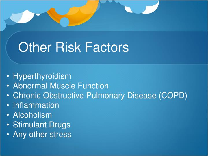 Other Risk Factors