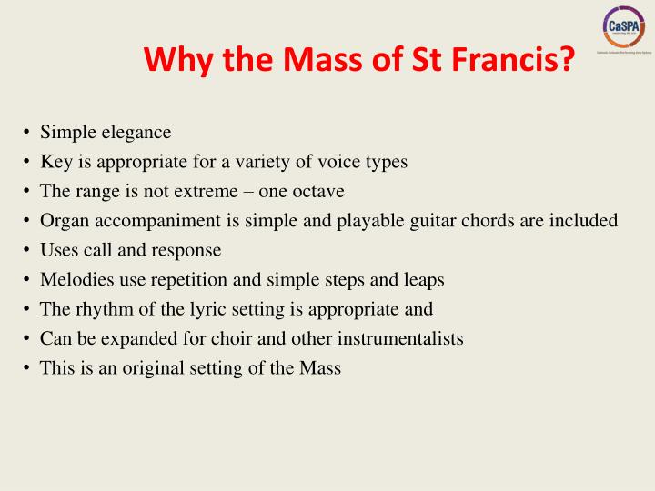 Why the Mass of St Francis?