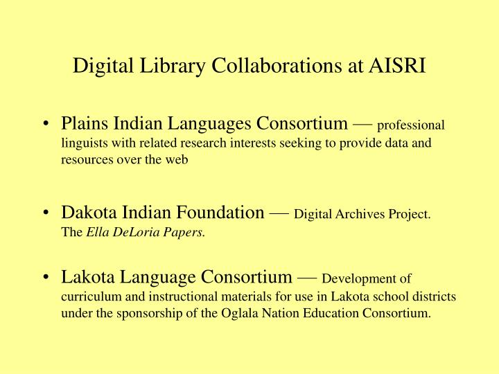 Digital Library Collaborations at AISRI