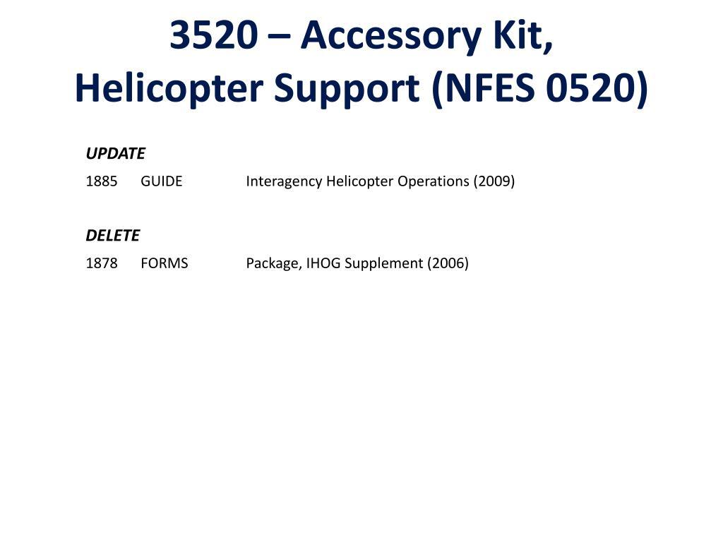 3520 – Accessory Kit,