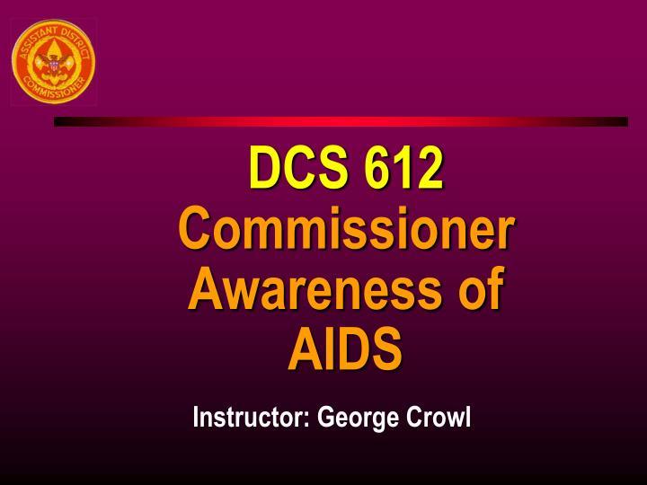 DCS 612