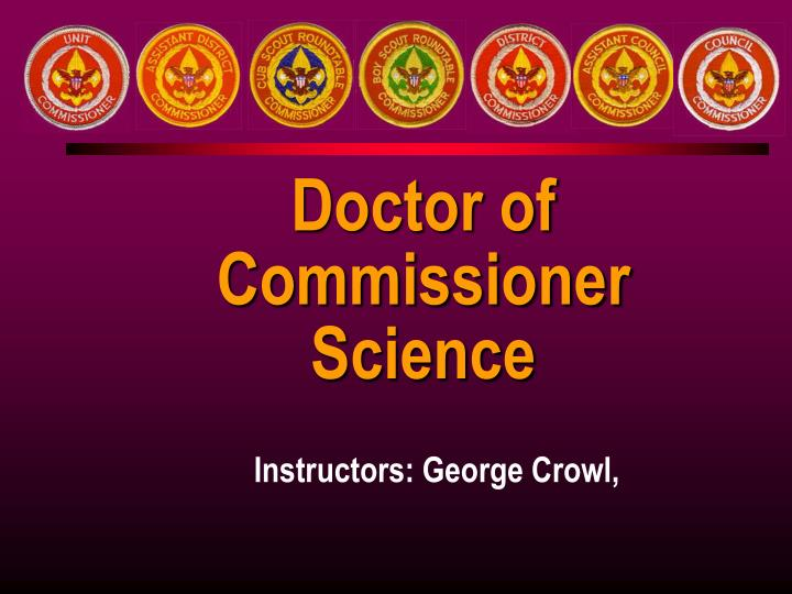 Doctor of Commissioner