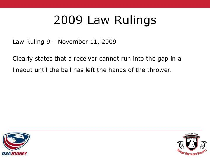 2009 Law Rulings