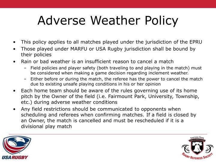 Adverse Weather Policy