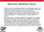 adverse weather policy1