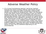 adverse weather policy2