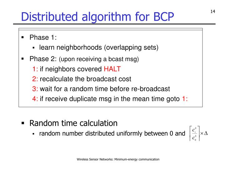 Distributed algorithm for BCP