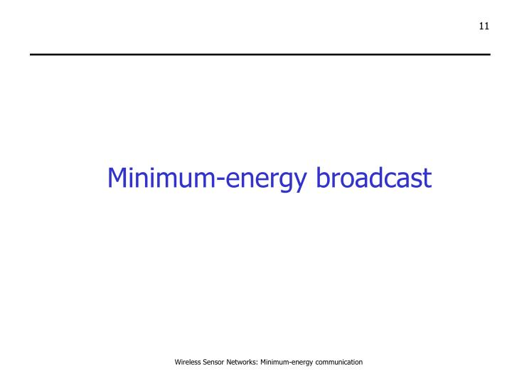 Minimum-energy broadcast