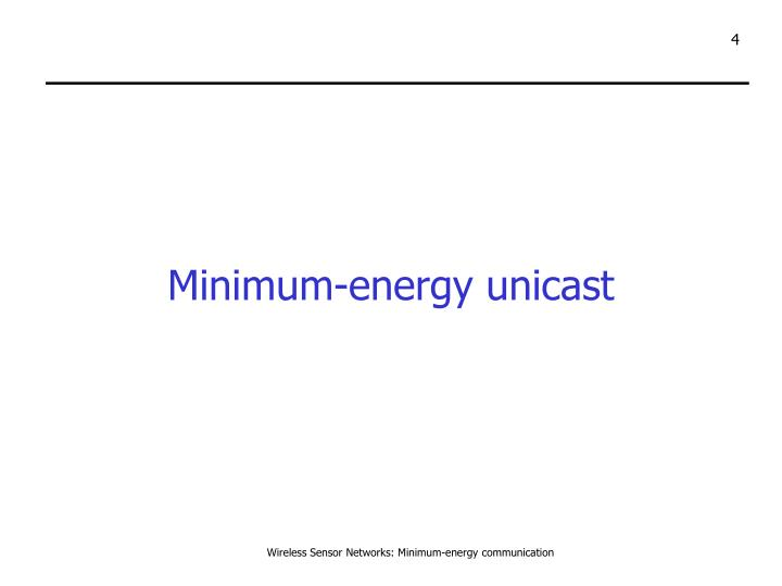 Minimum-energy unicast