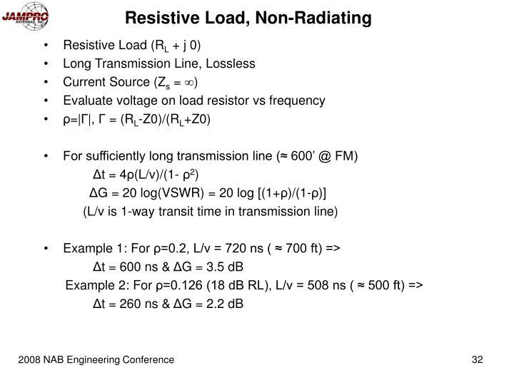Resistive Load, Non-Radiating